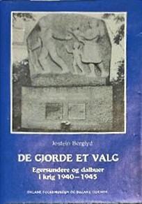 Forsiden av boka De gjorde et valg av Jostein Berglyd